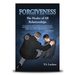 Forgiveness: The Healer of all Relationships