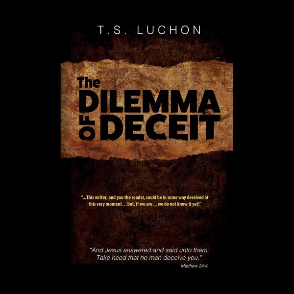 The Dilemma of Deceit