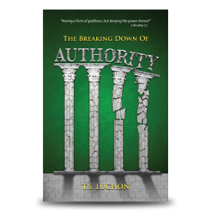The Breaking Down Of Authority