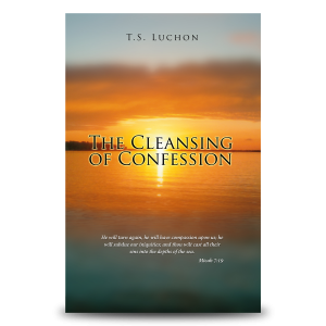 The Cleansing Of Confession