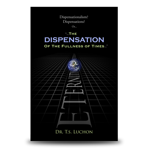 The Dispensation Of The Fullness Of Times
