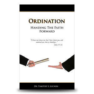 Ordination - Handing The Faith Forward