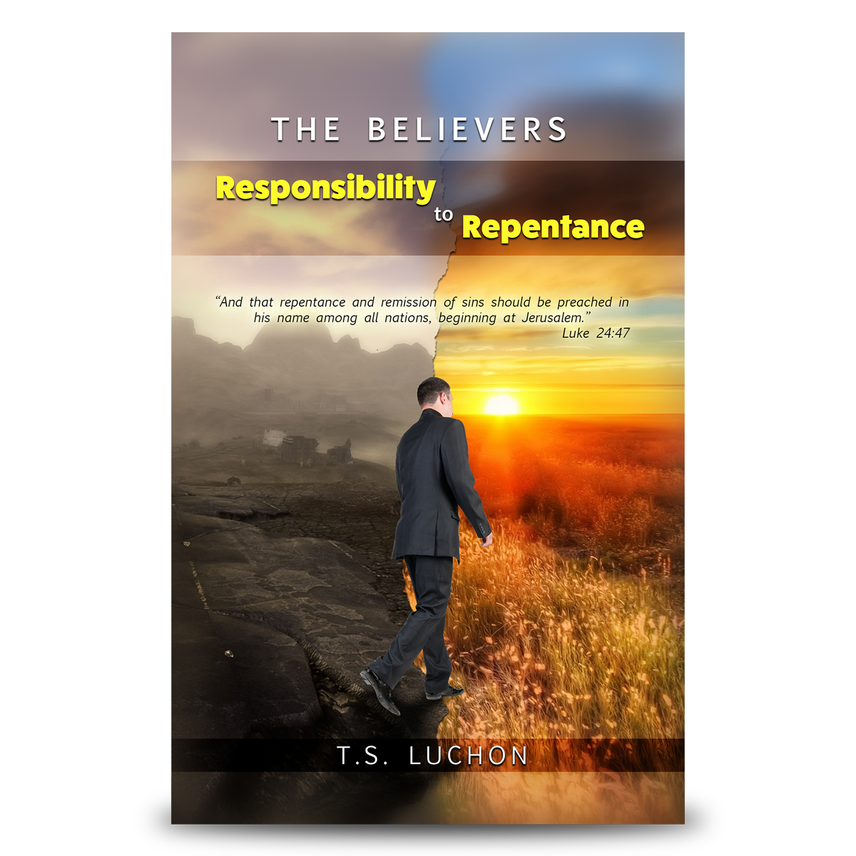 The Believer's Responsibility To Repentance